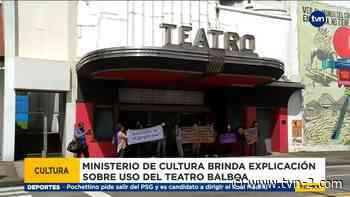 Ministerio de Cultura confirma que el Teatro Balboa fue solicitado por el Órgano Judicial - TVN Noticias