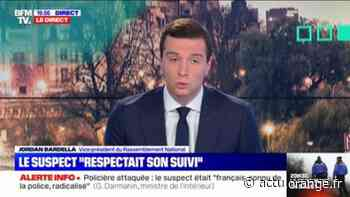 """Jordan Bardella à propos du suspect à La Chapelle-sur-Erdre: """"La rétention de sûreté aurait permis de faire en sorte qu'il ne ressorte pas de prison"""" - Actu Orange"""