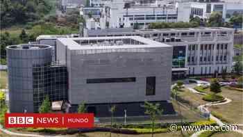 Origen del coronavirus: qué se sabe del laboratorio de Wuhan en China que Estados Unidos investiga como posible fuente de la pandemia - BBC News Mundo