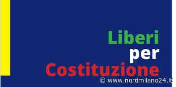 """Cinisello Balsamo: """"Liberi per Costituzione"""", l'incontro del 2 giugno - Nord Milano 24"""