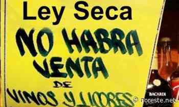 Confirma Ayuntamiento Ley seca para el fin de semana en Coatzintla - NORESTE