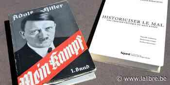 """Les éditions Fayard ont-elles raison de publier """"Mein Kampf"""" ? - lalibre.be"""