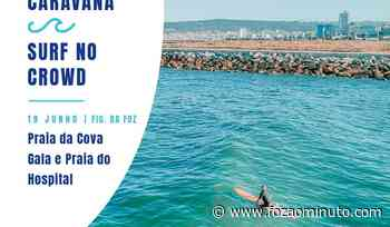 """""""Caravana Surf no Crowd"""" na Figueira da Foz a 19 de junho, com """"desporto para todos"""" - Foz ao Minuto"""