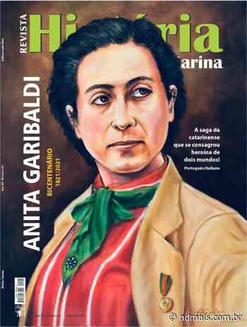 Bicentenário de Anita Garibaldi terá publicação especial em SC - ND Mais