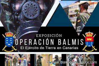 Playa Blanca acoge la exposición 'Operación Balmis' del Ejército de Tierra - Diario de Lanzarote