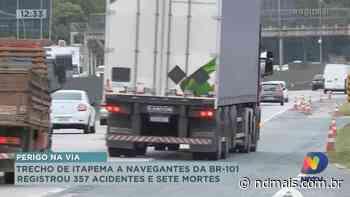 Trecho de Itapema a Navegantes da BR-101 registrou 357 acidentes e sete mortes em quatro meses - ND Mais