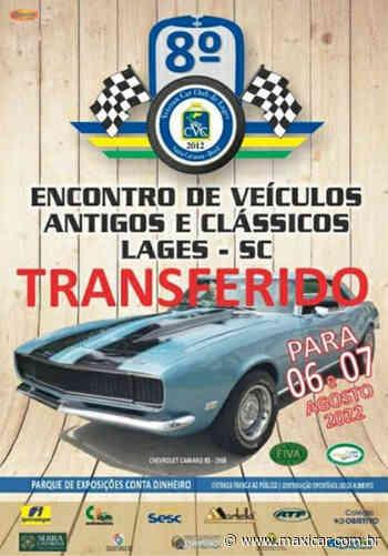 TRANSFERIDO PARA 20228º Encontro de Veículos Antigos e Clássicos em Lages, SC • 31/07 e 01/08/2021 - Portal Maxicar de Veículos Antigos