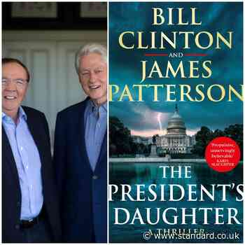 The President's Daughter by Bill Clinton & James Patterson review: Does epic thriller get our vote? - Evening Standard