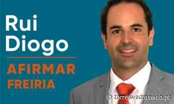 """Rui Diogo é candidato à Freiria pela Coligação """"Afirmar Torres Vedras"""" - TORRES VEDRAS WEB"""