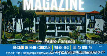 Felgueiras Magazine Podcast - Felgueiras Magazine