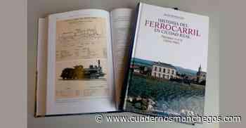 """La residencia Santo Tomás de Villanueva acoge la presentación de """"Historia del Ferrocarril en Ciudad Real"""" - Cuadernos Manchegos"""