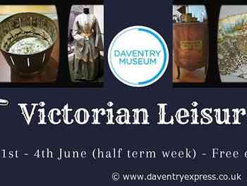 Step back in time with free Victorian Leisure Exhibition at Daventry Museum - Daventry Express