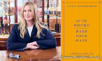 Anya Hindmarch reveals her top tips for business and happiness in a fascinating memoir