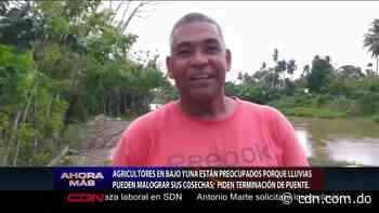 Agricultores piden terminación de puente en Palmar Nuevo del Yuna - CDN