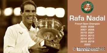Rafael Nadal, 13-time French Open champion - Roland Garros Royalty - Tennishead
