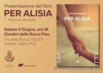 """Il 5 giugno a Gualdo Tadino sarà presentato """"Per Alisia"""" di Patrizia Parlanti - Umbria Journal il sito degli umbri"""