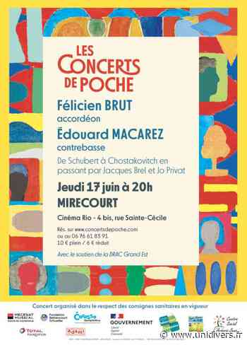 CONCERTS DE POCHE – FELICIEN BRUT, ACCORDÉON ET ÉDOUARD MACAREZ, CONTREBASSE Mirecourt jeudi 17 juin 2021 - Unidivers