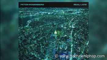 "Peter Rosenberg Shares ""Real Late"" Ft. Method Man, Jim Jones, Westside Gunn, Raekwon & More - HotNewHipHop"