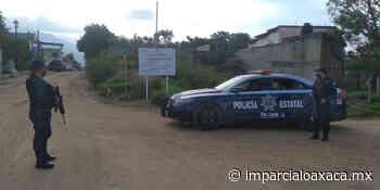 Refuerzan seguridad en Viguera y Pueblo Nuevo tras asalto violento - El Imparcial de Oaxaca