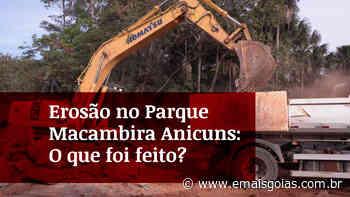 Mais Goiás.Doc volta ao local da erosão no Parque Macambira Anicuns e mostra o que foi feito - Mais Goiás