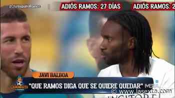 """Balboa, sobre la situación de Sergio Ramos: """"No puede estar por encima del club"""" - laSexta"""