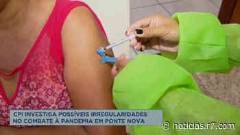 CPI investiga irregularidades na vacinação em Ponte Nova (MG) - HORA 7