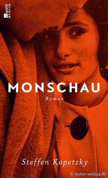 """Steffen Kopetzkys neuer Roman """"Monschau"""": Von mutigen Medizinern und alten Nazis - Kulturvollzug"""