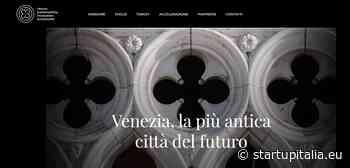 Nasce Venice Sustainability Innovation Accelerator. La sostenibilità al centro della più antica città del futuro #startupitalia #callfor ideas #ElenaCornaro Piscopia #innovatori #startupper - StartupItalia.eu