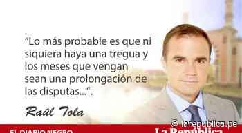 No será fácil, por Raúl Tola - LaRepública.pe