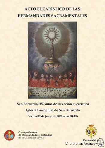 San Bernardo acoge la primera convivencia de Hermandades Sacramentales de 2021 - Arte Sacro