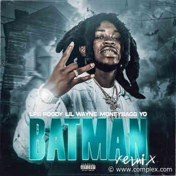 "Lil Wayne and Moneybagg Yo Connect on LPB Poody's ""Batman"" Remix - Complex"