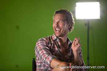 Some North Texans Want to See Matthew McConaughey as Texas Govenor - Dallas Observer