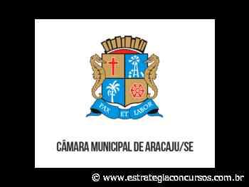 Câmara Municipal de Aracaju divulga comunicado a respeito do concurso - Estratégia Concursos