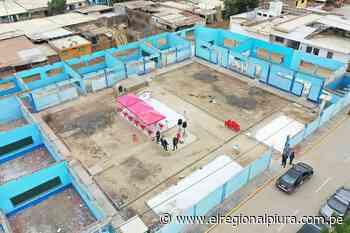 Piura: inician obras en colegio José Mariátegui de Catacaos con inversión superior a los 7 millones de soles - El Regional