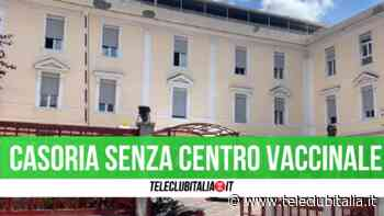 Casoria senza centro vaccinale: è polemica - Teleclubitalia