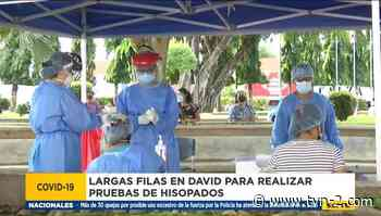 Personas abarrotan centros de hisopado en la provincia de Chiriquí - TVN Panamá