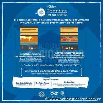 Comienza el ciclo Comahue en su Tinta con la presentación de dos libros - Noticias Río Negro