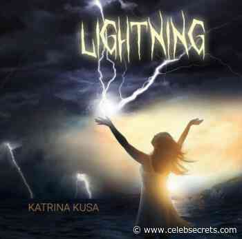 "Katrina Kusa Drops New Single ""Lightning"" (Listen) - Celeb Secrets"