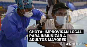 Improvisan local para vacunar contra el COVID-19 a adultos mayores en Chota - Diario Correo