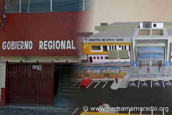 Gore Puno resuelve contrato con empresa que ejecuta hospital de Ilave - Pachamama radio 850 AM