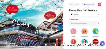 Mall Aventura Chiclayo sigue sumando locatarios en el norte del Perú - Perú Retail