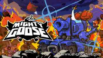 Have a gander as the Mighty Goose runs and guns to Xbox, PlayStation, Switch and PC - TheXboxHub