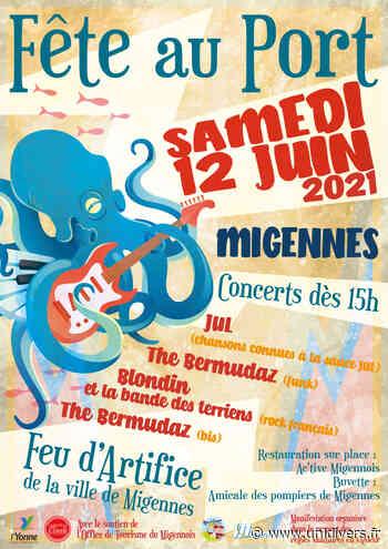 Fête au Port Migennes samedi 12 juin 2021 - Unidivers