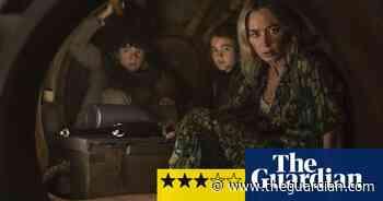 A Quiet Place Part II review – slick horror sequel - The Guardian