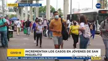 Aumentan casos de covid-19 en San Miguelito - TVN Panamá