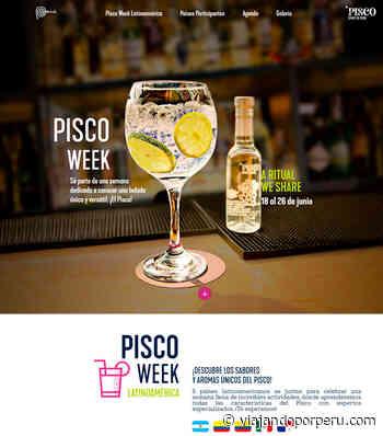 Pisco Week LATAM busca impulsar consumo de nuestra bebida nacional en América Latina - Viajando por Perú