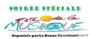 Soirée spéciale fête de la musique La Bonne Fourchette vendredi 18 juin 2021 - Unidivers
