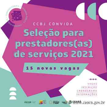 14 de maio de 2021 Centro Cultural Bom Jardim abre seleção para prestadores de serviços - Ceará