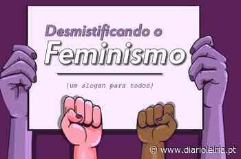"""Universidade de Aveiro: """"Desmistificando o feminismo"""" em debate aberto - Diário de Leiria"""
