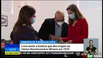 Netos de mineiros de S. Pedro da Cova contam a história do Movimento Revolucionário - RTP